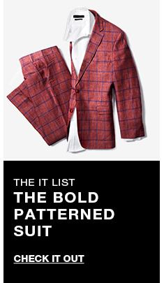 The it list, The Bold Patterned Suit, Check it Out