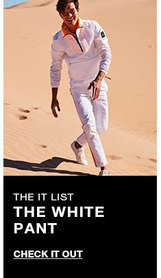 The it list, The White Pant, Check it Out