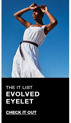 The it list, Evolved Eyelet, Check it Out