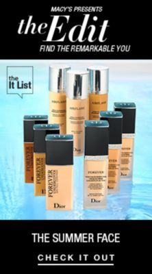 Macy's Presents, The Edit, Find The Remarkable You, The Summer Face, Check it Out