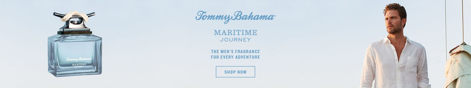 Tommy Bahama, Maritime, Journey, The Men's Fragrance for Every Adventure, Shop Now