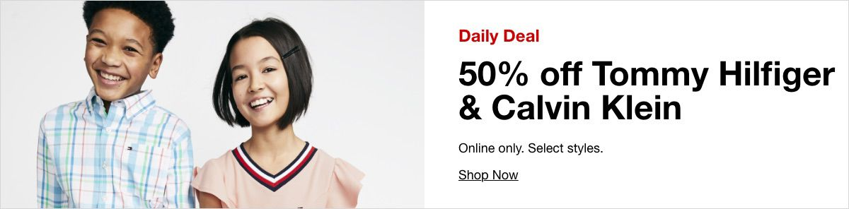 Daily Deal, 50% off Tommy Hilfiger and Calvin Klein, Shop Now