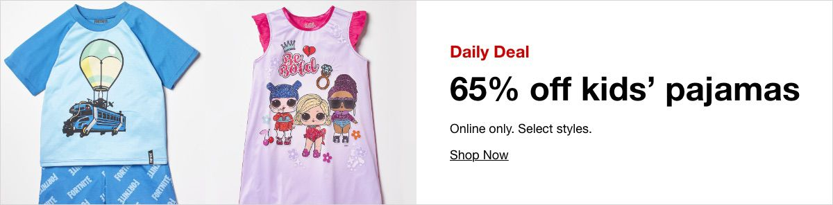Daily Deal, 65 % off kids' pajamas, Shop Now