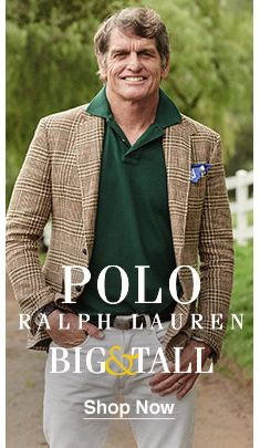 Polo Ralph Lauren Big and Tall, Shop Now