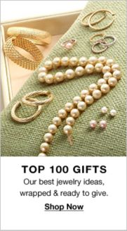 3e3b8cb1a Top 100 Gifts, Our best jewelry ideas, wrapped and ready to give, Shop