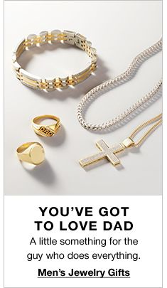 You've Got to Love Dad, A little something for the guy who does everything, Men's Jewelry Gifts