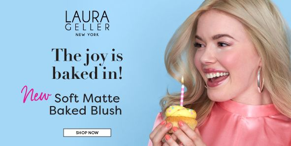 Laura Geller, New York, The joy is baked in! New Soft Matte Baked Blush, Shop Now