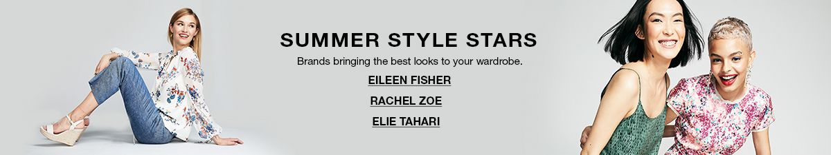 Summer Style Stars, Brands bringing the best looks to your wardrobe, Eileen Fisher, Rachel Zoe, Elie Tahari