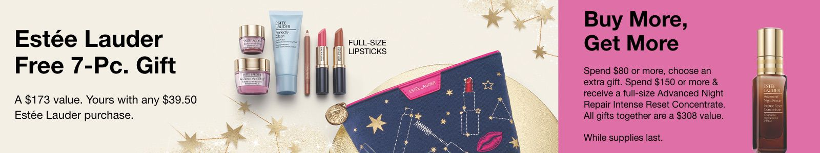 Estee Launder Free 7- Pc, Gift, Shop Now, Full-Size Lipsticks, Buy More, Get More