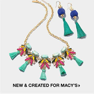 New and Created for Macy's