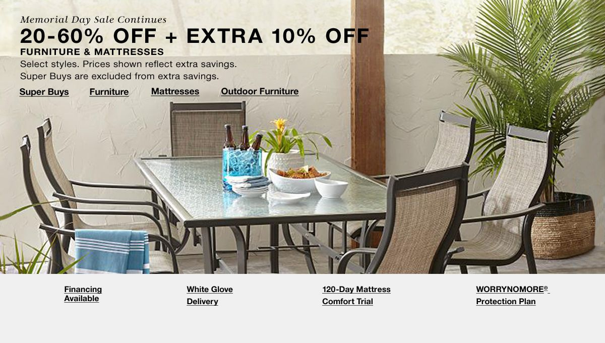 ea521b580 Memorial Days Sale Continues 20-60 percent Off plus Extra 10 percent off  Furniture and