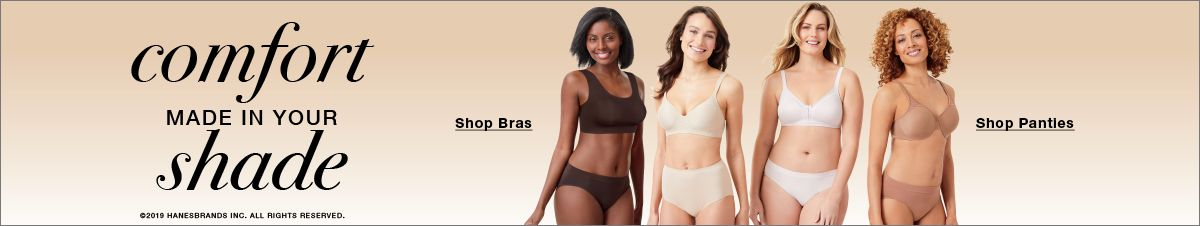 Comfort Made in Your shade, Shop Bras, Shop Panties