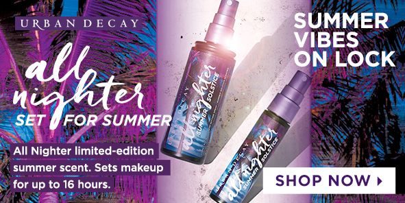 Urban Decay, all nighter Set For Summer, All Nighter limited-edition summer scent, Sets makeup for up to 16 hours, Summer Vibes on Lock, Shop Now