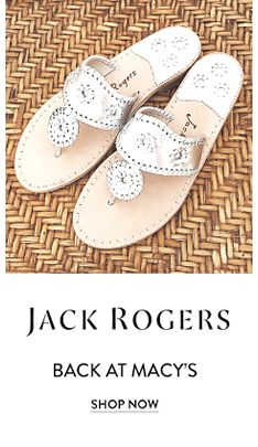 16d66ca50aa10 Jack Rogers, Back at Macy's, Shop Now