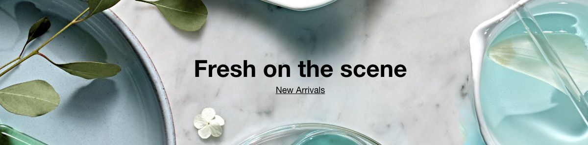 Fresh on the Scene, New Arrivals