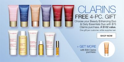 Clarins Free 4-Piece, Gift, Choose your Beauty Enhancing Duo and Daily Essentials Duo with $75 Clarins purchase, a $102 value, One gift per customer, while supplies last, Shop Now, Get More, with $99 Clarins purchase