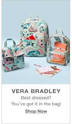 Vera Bradley, Best dressed? You've got it in the bag! Shop Now