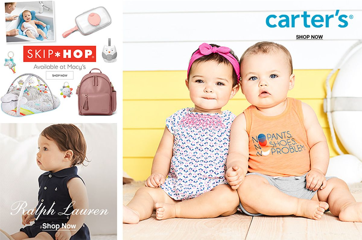 Skip Hop, Available at Macy's, Shop Now, Ralph Lauren, Shop Now, carter's, Shop Now