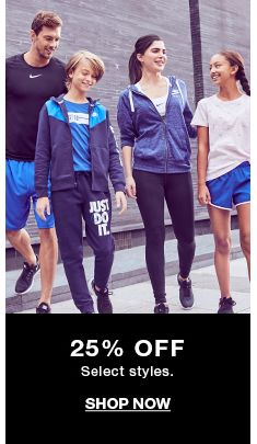 25 percent Off Select styles, Shop Now