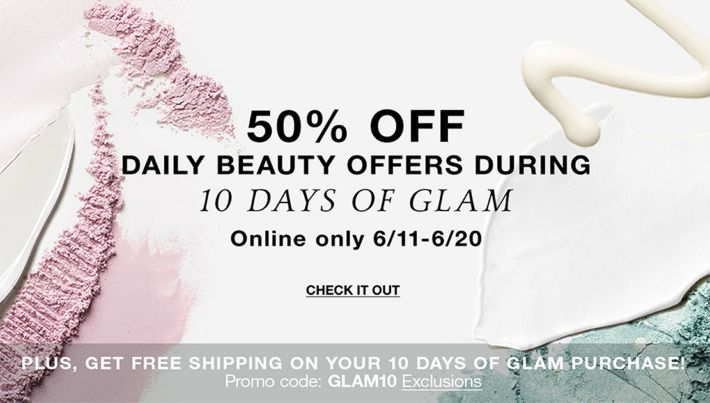 770b4e1163a 50 percent off, Daily Beauty Offers During, 10 Days of Glam, Online only