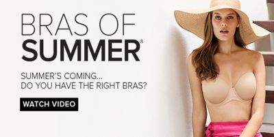 Bras of Summer, Summer's Coming Do You Have The Right Bras? Watch Video