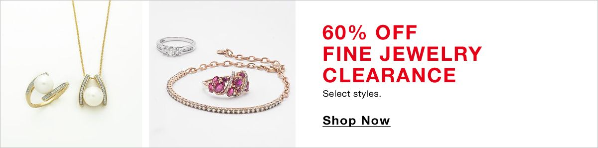 60 percent Off Fine Jewelry Clearance, Shop Now