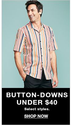 Button-Downs Under $40, select styles, Shop Now