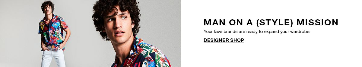 Man on a (Style) Mission, Your fave brands are ready to expand your wardrobe, Designer Shop