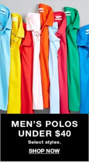 cc5aa8b78 Men's Polos Under $40, Select styles, Shop Now