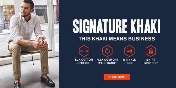 Signature Khaki, This Khaki Means Business, Shop Now
