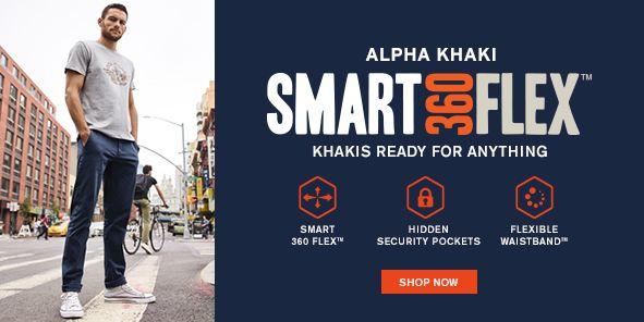 Alpha Khaki, Smart360Flex, Khakis Ready For Anything, Shop Now