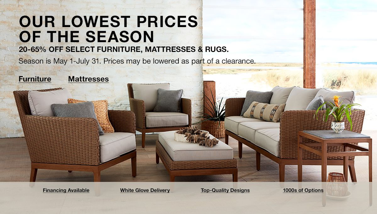 03f3a94769 Our Lowest Prices of The Season, 20-65 percent Off Select Furniture,  Mattresses