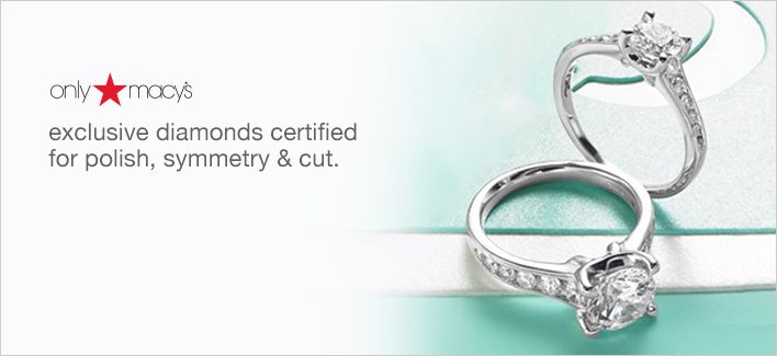 Only Macy's, exclusive diamonds certified for polish, symmetry and cut