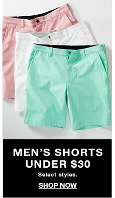 Men's Shorts Under $30, Select styles, Shop Now