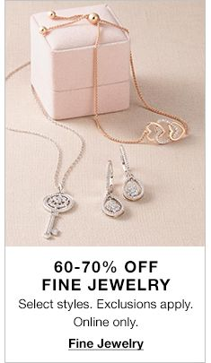 60-70 percent Fine Jewelry, Fine Jewelry
