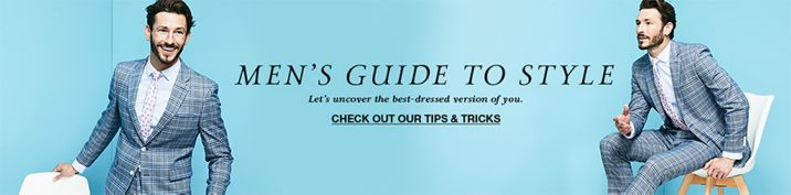 be9b3874 Men's Guide to Styles, Let's uncover the best-dressed version of you, Check