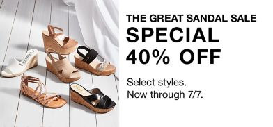 8eb0a2da57 The Great Sandal Sale, Special 40 percent off, Select styles, Now through 7