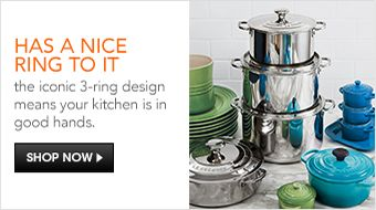 Has a Nice Ring to it, the iconic 3-ring design means your kitchen is in good hands, Shop now