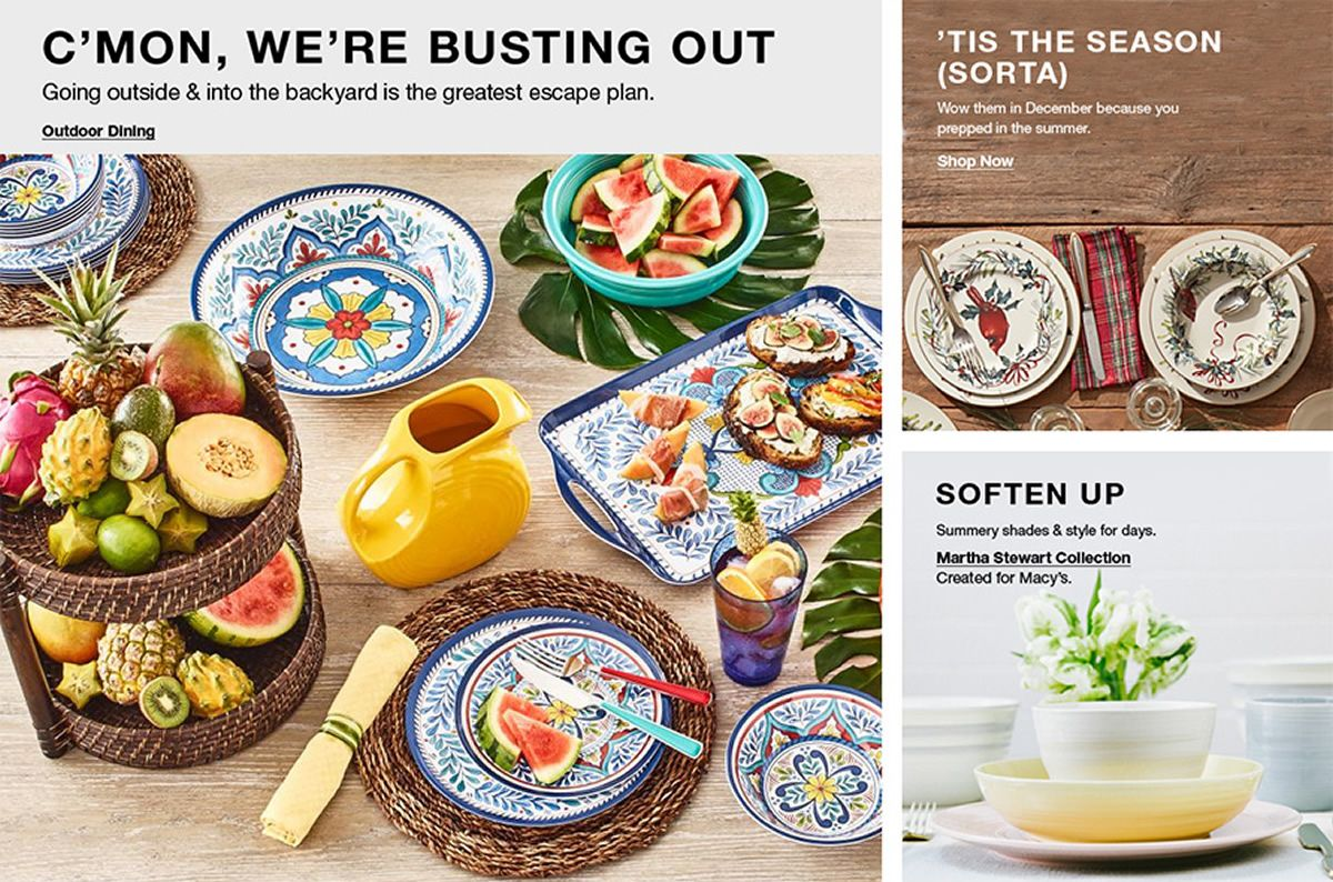 C'mon we're Busting Out, Outdoor Dining, Tis The Season(Sorta) Shop Now, Soften up, Martha Stewart Collection
