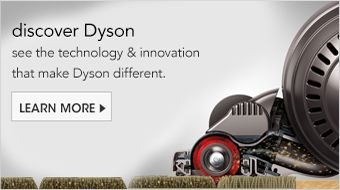 Discover Dyson, see the technology and innovation that make Dyson different, Learn More