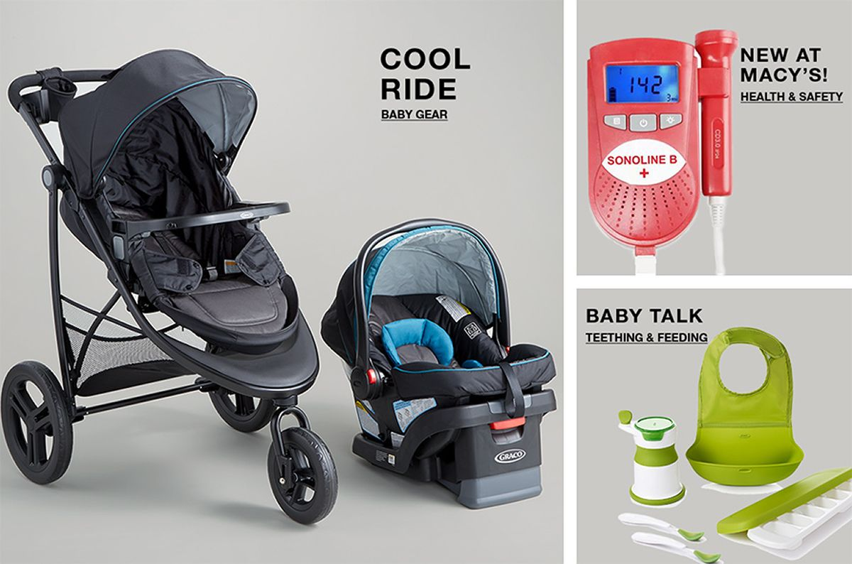 Cool Ride, Baby Gear, New at Macy's! Health and Safety, Baby Talk, Teething and Feeding