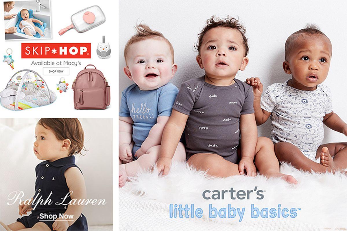 Skip Hop, Available at Macy's, Shop Now, Ralph Lauren, Shop Now, Carter's, little baby basics
