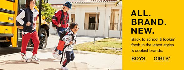 All Brand New, Back to school and lookin' fresh in the latest styles and coolest brands, Boys', Girls'