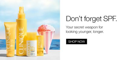 Don't forget SPF, Your secret weapon for looking younger, longer, Shop Now