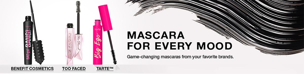 Mascara For Every Mood, Game-changing mascaras from your favorite brands, Benefit Cosmetics, Too Faced, Tarte