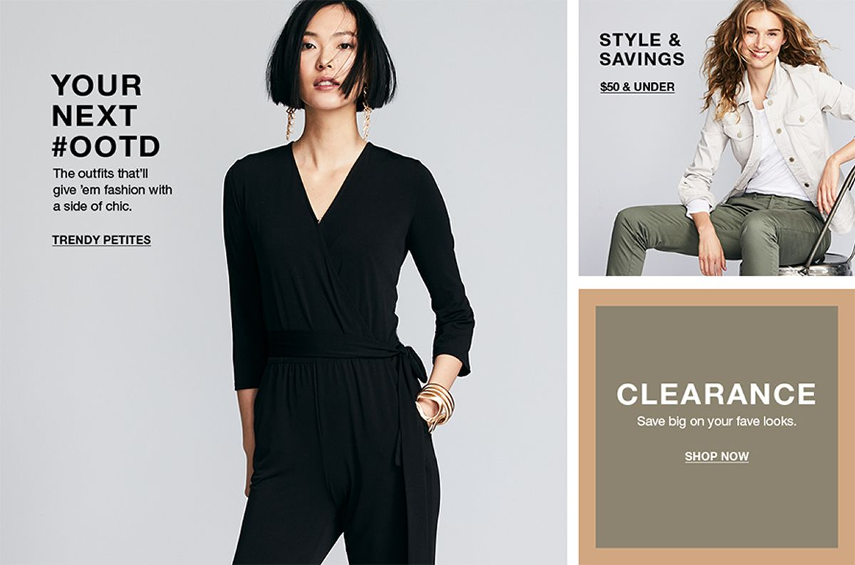 Your Next Ootd, Trendy Petites, Style and Savings, $50 and Under, Clearance, Shop Now