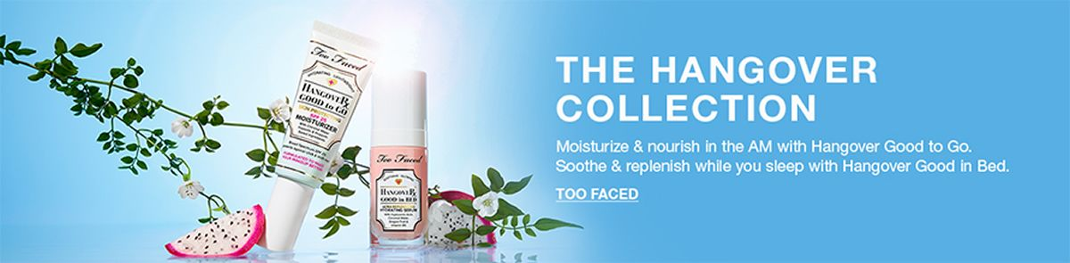 The Hangover Collection, Moisturize and nourish in the AM with Hangover Good to go, Too Faced
