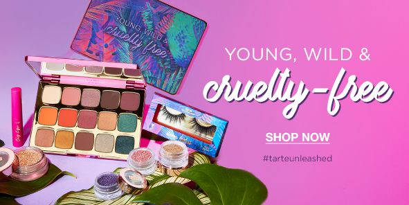 Young, Wild and cruelty-free, Shop Now tarteunleashed