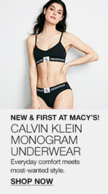 New and First at Macy's! Calvin Klein Monogram Underwear, Everyday comfort meets most-wanted style, Shop Now