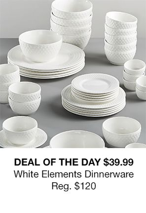 dEAL OF tHE dAY $39.99, White Elements Dinnerware, Reg. $120